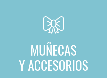 Muñecas y accesorios